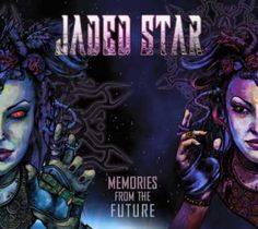 """On April 14 release of the Greek metal band Jaded Star with their debut album """"Memories From The Future,"""" which will feature the following tracks:  1. The M"""