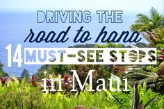 Stops along the Road to Hana, Maui, Hawaii. Great resource with tips and directions!