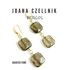 quartzo fume smocky quartz earrings joana czellnik