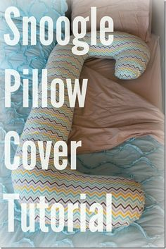 Free tutorial on how to sew a Snoogle pregnancy pillow cover. Sewing Pillows, Diy Pillows, Cushions, Pregnancy Pillow, Maternity Pillow, Pregnancy Tips, Diy Pillow Covers, Tooth Fairy Pillow, Tela