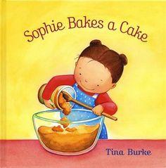 Sophie Bakes a Cake by Tina Burke http://www.amazon.com/dp/0670072796/ref=cm_sw_r_pi_dp_SqYgxb08XVSFF