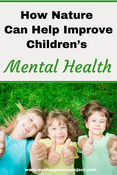 Learn how nature can help improve children's mental health.
