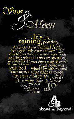 """Sun and Moon"" song lyrics. One of my favorites. Trance Music, Edm Music, Music Is My Escape, Music Is Life, Music Quotes, Edm Quotes, Song Quotes, Edm Lyrics, A State Of Trance"