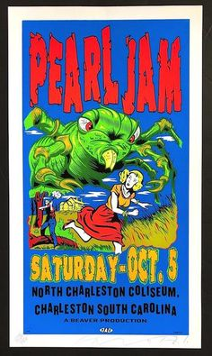 1996 Pearl Jam - Charleston Silkscreen Concert Poster by TAZ Rock Posters, Band Posters, Music Posters, Event Posters, Concert Flyer, Concert Posters, Rock Roll, Pearl Jam Posters, Grunge Art