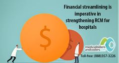 Financial streamlining imperative in strengthening RCM for hospitals http://www.medicalbillersandcoders.com/revenue-management-services.aspx