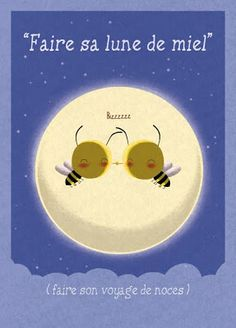 Faire sa lune de miel French Slang, French Phrases, French Words, French Quotes, French Expressions, Teaching French, French Teacher, Ways Of Learning, Kids Learning