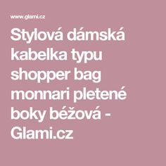Stylová dámská kabelka typu shopper bag monnari pletené boky béžová - Glami.cz