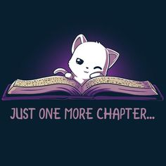 Just One More Chapter | Funny, cute & nerdy shirts | TeeTurtle
