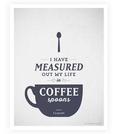 Kunstdruck Essen Spruch TS Eliot zitieren Kaffee von SweetFineDay, $20.00