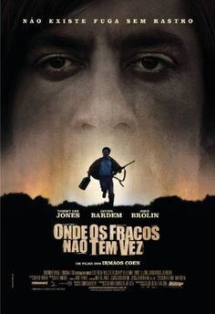 Onde Os Fracos Não tem Vez (2007) | Blog Almas Corsárias.