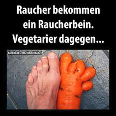 Raucher VS Vegetarier