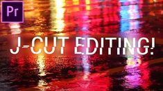 The J CUT: This simple technique is a MUST know for any video editor! (Adobe Premiere Pro) - YouTube