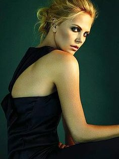 Charlize...I think she is one of the most beautiful women
