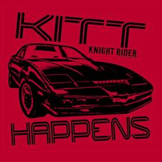 Knight Rider KITT Happens T-Shirt