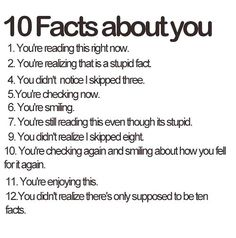 But there is only ten facts because it skipped two numbers.
