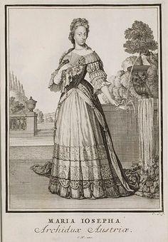 Archduchess Maria Josepha of Austria was the fifth surviving child and third daughter of Emperor Leopold I and his third wife, Eleonore Magdalene of Neuburg. She died of smallpox at age was unmarried, and had no children. 17th Century Fashion, 18th Century, Folk Costume, Costumes, Danse Macabre, Three Daughters, Saint Jean, Historical Costume, American Revolution