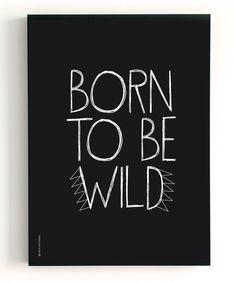 The birds and the bees 2 in 1 dubbelzijdig poster born to be wild en gorgeous. Erg leuk voor op een kinderkamer. Art Print.