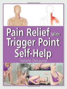 Pain Relief with Trigger Point Self-Help « Holiday Adds
