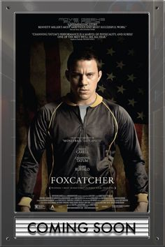 Foxcatcher one sheet featuring Channing Tatum. MGFN.co.uk Other things we're into that you can expect to find here: #SDCC2014 #Avengers #batman #empirestrikesback #Movies #gameofthrones #posters #thewalkingdead #Marvel #starwars #ghostbusters #godzilla #dc #comics #warnerbrothers #comicbooks #horror #Twitter #sincity2 #Superheroes #disney #GuardiansOfTheGalaxy #lucasfilm #thewalkingdeaduk #amc #transformers #amazingspiderman #Joker #alien