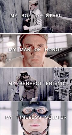 """My boy of steel. My man of honor. My perfect friend. My timeless soldier."" / Steve Rogers"