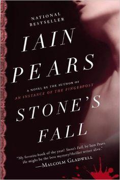 Stone's Fall: A Novel, Iain Pears - AmazonSmile