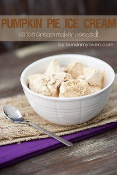 Pumpkin Pie Ice Cream - No Ice Cream Maker Needed! - from bunsinmyoven.com #recipe
