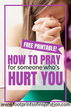 Are you having a hard time forgiving someone who's hurt you? Learn the how important it is to pray for them and get our free prayer card download to have them with you whenever you need. #footprintsofinspiration #forgive #prayer #prayercards #relationships #freeprintable
