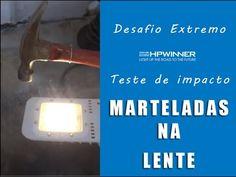 Iluminação Pública LED HPWINNER recebendo martelada em desafio extremo