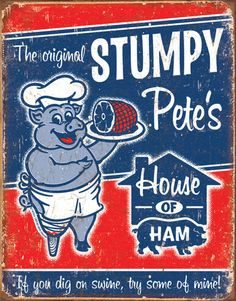Stumpy Pete's Ham Emaille plate{allposters}
