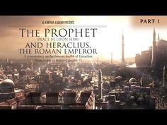 The Prophet ﷺ & Heraclius, the Roman Emperor Part 1 - YouTube