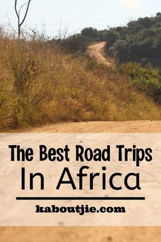 From the dunes of Tunisia to the rainforest of Rwanda, we look at some of the best road trips in Africa for an amazing experience.  #travel #africa #roadtrip #travelafrica