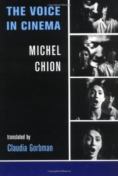 The Voice in Cinema by Michel Chion. Save 3 Off!. $27.07