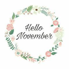 Hello November! Have a blessed month!