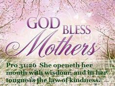 God bless Mothers