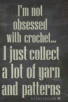 crochet humor -- Works for knitting too! Crochet Crafts, Crochet Yarn, Crochet Stitches, Crochet Hooks, Crochet Projects, Crochet Patterns, Crochet Ideas, Dishcloth Crochet, Crochet Mandala