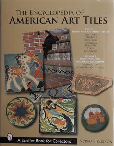 A must for the collector of American Tiles.