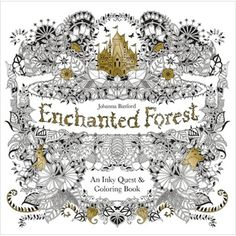 Chronicle Books ENCHANTED FOREST An Inky Treasure Hunt and Coloring Book 674889