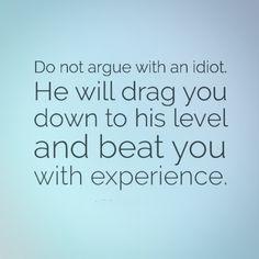 Idiot Quotes | 33 Best Idiot Quotes Images Idiot Quotes Jerk Quotes Funny Stuff