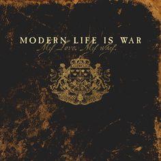 "Modern Life Is War ""My Love. My Way"" LP"