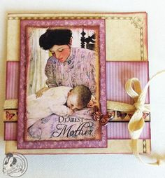 WIshing You a Happy Mother's Day!  Graphic45