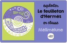Le feuilleton d'Hermès - Mélimélune