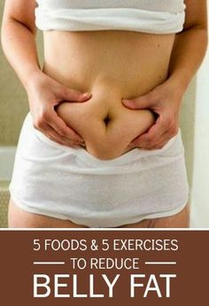 5 Proven Foods and 5 Exercise to Reduce Belly Fat Completely