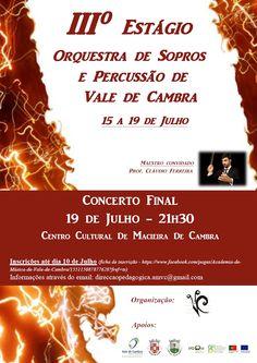 III Estágio Orquestra de Sopros e Percussão de Vale de Cambra > 15 a 19 Julho 2013  Concerto Final > 19 Julho 2013 - 21h30 @ Centro Cultural, Macieira de Cambra, Vale de Cambra  #ValeDeCambra #MacieiraDeCambra