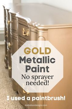 No need for a sprayer when you have a perfectly good paintbrush. GOLD metallic paint color is a great choice for furniture painting when you need that extra pop of GLAM on your dresser. Metallic Painted Furniture, Gold Furniture, Refurbished Furniture, Paint Furniture, Furniture Makeover, Furniture Ideas, Furniture Refinishing, Dresser Makeovers, Coaster Furniture