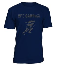 # Gaming He's Camping T-shirt .   Solid colors: 100% Cotton; Heather Grey: 90% Cotton, 10% Polyester; All Other Heathers: 65% Cotton, 35% Polyester Imported Machine wash cold with like colors, dry low he