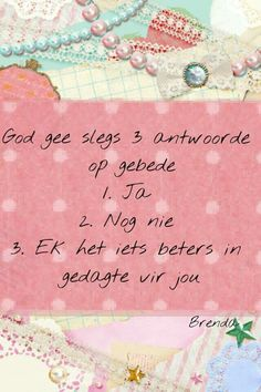 Antwoorde op Gebede Afrikaans Quotes, Happy Relationships, True Words, Prayers, Faith, God, Free Spirit, Lisa, Beautiful