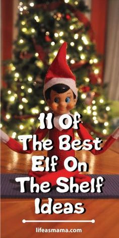 If you're out of ideas, and need some fresh ones, check out these 11 awesome and wonderful Elf on the Shelf ideas that are guaranteed to make your kids giggle and laugh.