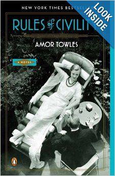 Rules of Civility: A Novel: Amor Towles: 9780143121169: Amazon.com: Books