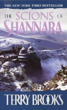 The Scions of Shannara - 4th book of series by author Terry Brooks (1990)