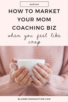 How to Market Your Coaching Biz When You Feel Like Crap   When you want to make consistent income in your mom coaching business, you need to show up consistently to market your services. But if you're anything like me, when you feel less than stellar it's hard to get in the mood to show up, stick to your marketing plan and speak to the transformative power of working with you as your ideal client's coach. Learn how to keep your marketing plan simple and have systems in place for times like… Business Goals, Starting A Business, How To Start A Blog, How To Make Money, Get In The Mood, Holistic Remedies, Hard To Get, Work Life Balance, Work From Home Moms